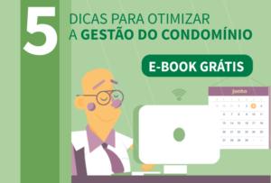 05 dicas para otimizar a gestão do condomínio